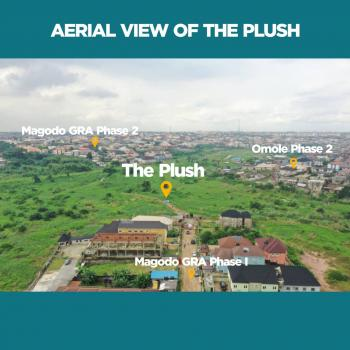 Affordable Plots of Land at The Plush, The Plush Estate, Gra, Magodo, Lagos, Residential Land for Sale