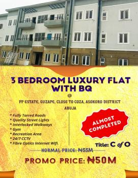 3 Bedroom Luxury Flat with Bq, Pp Estate, Opoosite Coza, Guzape District, Abuja, Flat for Sale