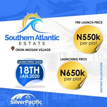 Southern Atlantic Villas Estate.  100% Dry, Lekki Free Trade Zone Axis, Very Close to  Resort, Ibeju Lekki, Lagos, Mixed-use Land for Sale