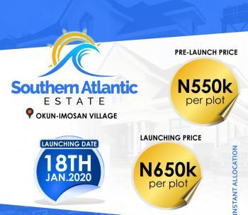Southern Atlantic, Okun Imosan Village, Okun Imedu, Ibeju Lekki, Lagos, Residential Land for Sale