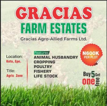 Arable Land for Farming, Buy 5 Plots and Get 1 Free, Ketu Agric Zone, Epe, Lagos, Residential Land for Sale