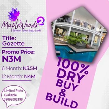 Affordable Land with Gazzete at Siriwon Town, Ibeju Lekki, Lagos, Siriwon Town, Close to The Dangote Refinery., Ibeju Lekki, Lagos, Residential Land for Sale