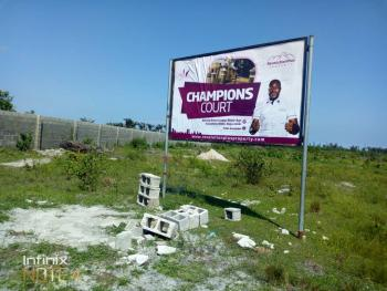 Very Dry Land. Well Documented., Champions Court Estate, Behind Amen Estate Phase 1, Eleko, Ibeju Lekki, Lagos, Residential Land for Sale