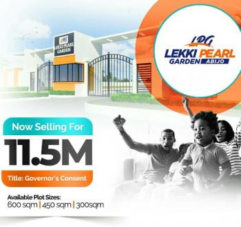 Lekki Pearl Garden (with Governors Consent), Less Than 1minute Drive From Lekki/epe Expressway, Abijo, Lekki, Lagos, Residential Land for Sale