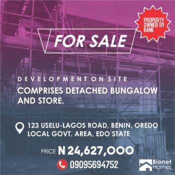 Own This Property at a Give Away Price From a Legitimate Bank, 123, Uselu - Lagos Road, Benin, Benin, Oredo, Edo, Detached Bungalow for Sale