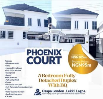 5, Bedroom Fully Detached with Bq, Osapa London, Lekki, Lagos., Lekki Expressway, Lekki, Lagos, Detached Duplex for Sale