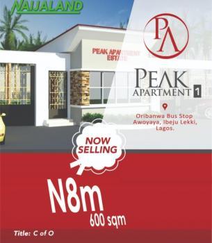Plots of Land with C of O, Peak Apartment Phase 1, Oribanwa, Awoyaya, Ibeju Lekki, Lagos, Mixed-use Land for Sale