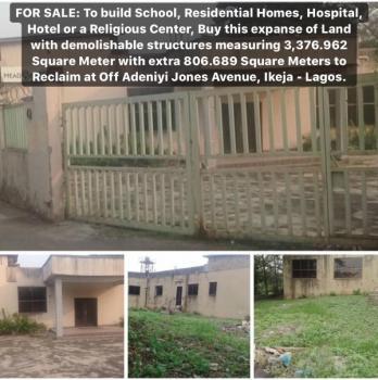 a Mixed Development Land, Adeniyi Jones, Ikeja, Lagos, Mixed-use Land for Sale