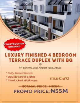 Luxury Finished 4 Bedroom Terrace Duplex with Bq, Pp Estate, Airport Road, Jabi, Abuja, Jabi, Abuja, Terraced Duplex for Sale