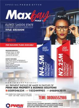 Max Bay Phase 1 Estate, Eluju & Pan African University Eleko Environment., Eleko, Ibeju Lekki, Lagos, Mixed-use Land for Sale