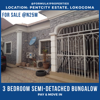 a Well Maintained House Within a Lovely Estate, Pent City Estate, Lokogoma District, Abuja, Semi-detached Bungalow for Sale