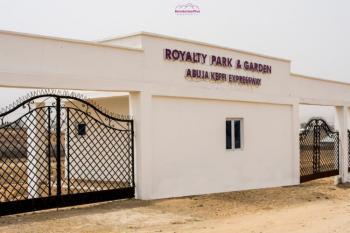 Land, Royalty Park and Garden, Ado, Along Abuja-keffi Road, Before Goshen City, Mararaba, Abuja, Residential Land for Sale