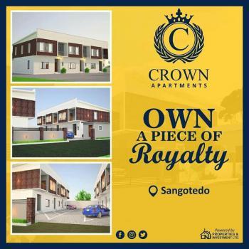 a Piece of Royalty at Crown Apartment, Crown Apartments,  Vintage Estate, Opp Crown Estate., Sangotedo, Ajah, Lagos, Terraced Duplex for Sale