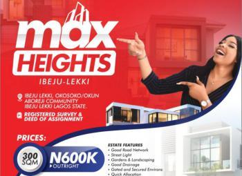 Max Height Estate, Okosoko/ Okun Aboreji Community, Ibeju Lekki, Lagos, Mixed-use Land for Sale