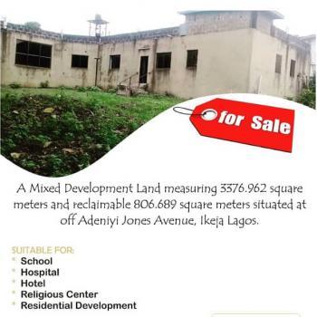 Mixed Development Land, Adeniyi Jones, Ikeja, Lagos, Mixed-use Land for Sale