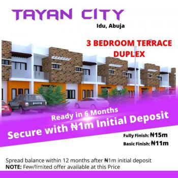 3 Bedroom Terrace Duplex, Tayan City, Idu, Idu Industrial, Abuja, Terraced Duplex for Sale