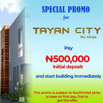 Tayan City; Facing a Tarred Road in a Serene Area. 100% Dry Land, Idu Industrial, Abuja, Residential Land for Sale