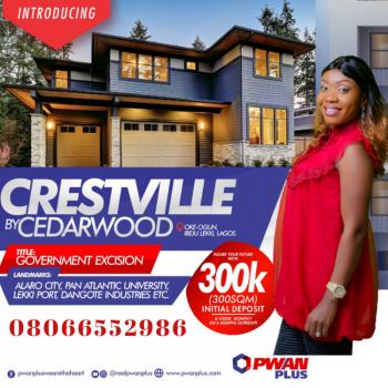 Crestville By Cedarwood (land with Excision), Oke-ogun Community, Eleranigbe, Ibeju Lekki, Lagos, Mixed-use Land for Sale