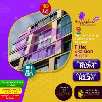 Unbeatable Smart Deal, Mapplewoods Plus, Opposite La Campagne Tropicana, Folu Ise, Ibeju Lekki, Lagos, Mixed-use Land for Sale