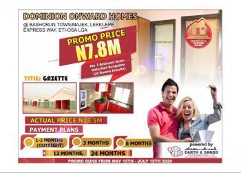 Dominion Onward Homes - 3bedroom Unit Semi-detached Bungalow (3t, 4b)., Bashorun Town / Majek, Off Lekki-epe Express Way, Eti-osa L.g.a., Sangotedo, Ajah, Lagos, House for Sale