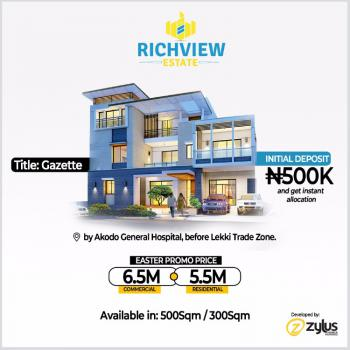 Gazette, Registered Survey, C of O in Progress, Richview Estate By Akodo General Hospital, Akodo Ise, Ibeju Lekki, Lagos, Mixed-use Land for Sale