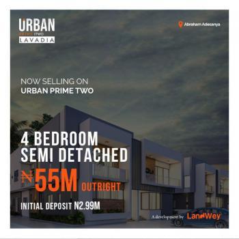 4 Bedroom Semi Detached + 1 Bedroom Bq, Urban Prime Two, Ogombo, Ajah, Lagos, Semi-detached Bungalow for Sale