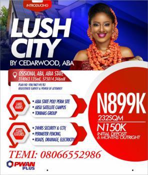 Land, Lush City By Cedarwood Estate, Osisioma, Aba, Abia, Mixed-use Land for Sale