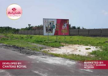 100% Dry Land Smart Investment Opportunity, Rubyfields Estate, Off Free Trade Zone, Okun Imedu, Ibeju Lekki, Lagos, Residential Land for Sale