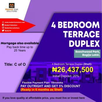 4 Bedrooms Terraced Duplex. Title: C of O, Beechwood Park, Bogije, Ibeju Lekki, Lagos, Terraced Duplex for Sale