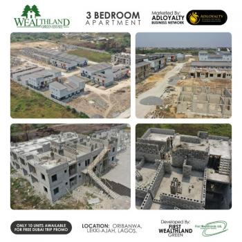 3 Bedroom Apartment, Wealthland Green Estate, Oribanwa, Ibeju Lekki, Lagos, Block of Flats for Sale