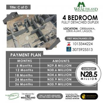 4 Bedrooms Fully Detached Duplex, Wealthland Green Estate, Oribanwa, Ibeju Lekki, Lagos, Detached Duplex for Sale