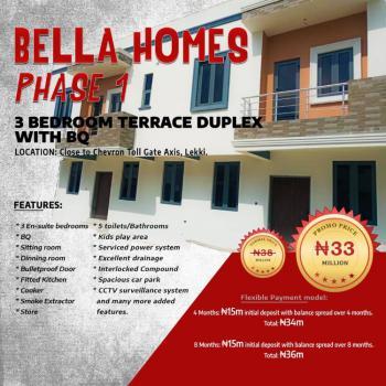 3 Bedroom Terrace Duplex with Bq, Bella Homes 1, Close to Chevron Toll Gate Axis., Ibeju Lekki, Lagos, Terraced Duplex for Sale