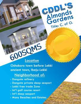 600sqm Dry Land Plots with C of O., Almonds Garden Estate, Oshokoro ( Ftz), Ibeju Lekki, Lagos, Mixed-use Land for Sale
