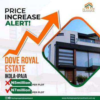 Excision, Dove Royal Estate Ipaja- Command Road Ikola., Ipaja, Lagos, Residential Land for Sale