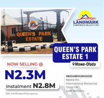 Ready to Build Estate with Instant Allocation, Oueens Park Estate By Sagamu Interchange, Mowe Ofada, Ogun, Residential Land for Sale