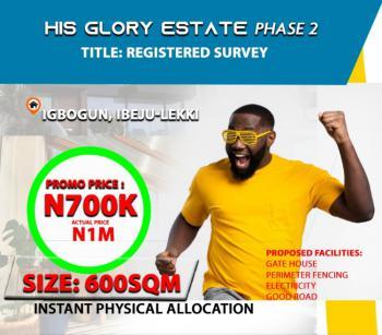 Dry Land, His Glory Estate Igbogun Ibeju Lekki, Ibeju Lekki, Lagos, Mixed-use Land for Sale