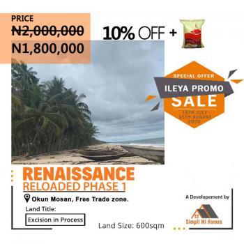 Land, Renaissance Reloaded, Phase 1, Free Trade Zone, Okun Mosan, Ibeju Lekki, Lagos, Land for Sale