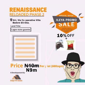 Grace Factor Phase 4, Caritas Luxury Homes, Renaissance Reloaded Phase 2, Itiri, Via Cooperative Villa, Badore, Ajah, Lagos, Land for Sale