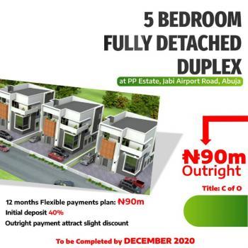 5 Bedroom Fully Detached Duplex with Bq, Pp Estate, Airport Road, Jabi, Abuja, Detached Duplex for Sale