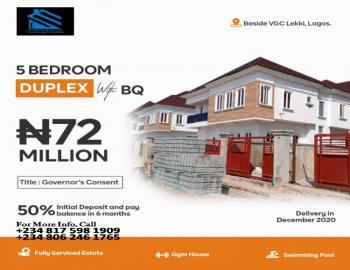5 Bedroom Duplex with Bq, Besides Vgc, Lekki, Lagos, House for Sale