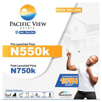 Get The Cheapest Amazing Dry Land at Pacific View Estate, Serene Environment, Close to Nature, 100% Dry Land,  Isiki, Ode Omi, Ibeju Lekki, Lagos, Mixed-use Land for Sale
