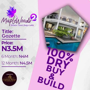 Accessible Dry Land with Gazette Title, Maplewood2 Estate, Siriwon Town, Ibeju Lekki, Lagos, Mixed-use Land for Sale