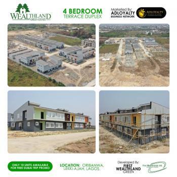4 Bedroom Terrace Duplex, Oribanwa,ajah,lekki,wealthland Green Estate, Oribanwa, Ibeju Lekki, Lagos, Terraced Duplex for Sale