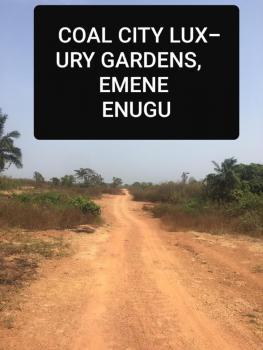 C of O Land, Coal City Luxury Garden., Emene, Enugu, Enugu, Residential Land for Sale