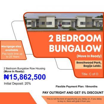 2 Bedroom Bungalow Row Housing, Beechwood Park Estate, Bogije, Ibeju Lekki, Lagos, Block of Flats for Sale