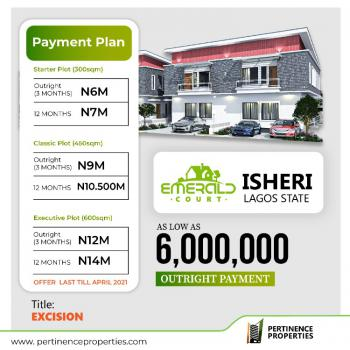 Own a Piece of Emerald Court, Lasu Igando Road Beside Diamond Estate, Isheri, Lagos, Residential Land for Sale
