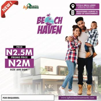 Estate Land, Beach Haven Estate After Seaport Ocean View, Eleko, Ibeju Lekki, Lagos, Residential Land for Sale