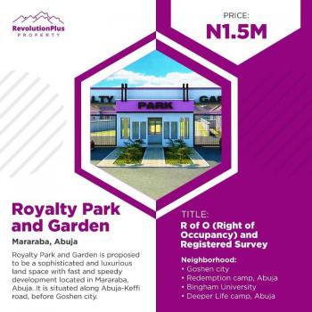 Dry Plot of Land, Royalty Park and Garden Mararaba, Karu, Abuja, Residential Land for Sale