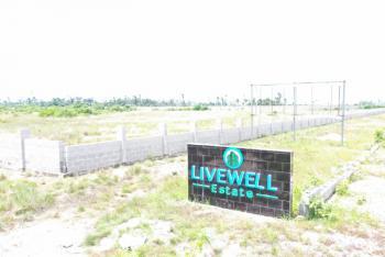 Land, 15 Minutes Away From The Multi Billion Dollar Dangote Refinery, Livewell Estate, Ogogoro, Ibeju Lekki, Lagos, Mixed-use Land for Sale