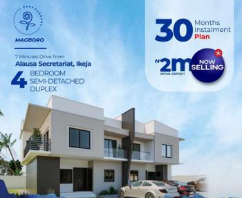 4 Bedroom Semidetached Duplex (offplan), Magboro, Berger, Arepo, Ogun, Flat for Sale